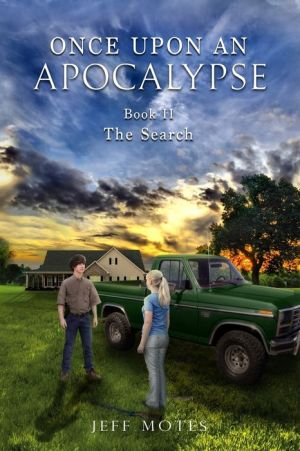 Once Upon an Apocalypse: Book 2 - The Search
