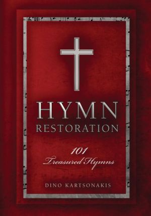 Hymn Restoration: 101 Treasured Hymns