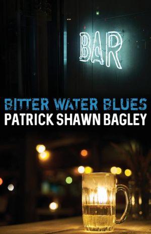 Bitter Water Blues