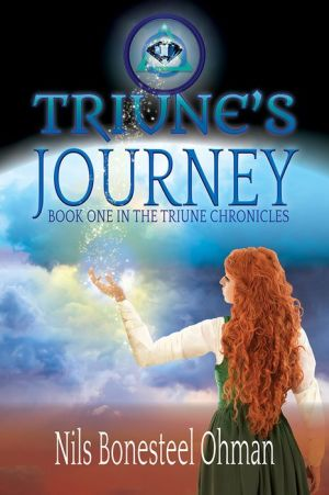 Triune's Journey: Book One in The Triune Chronicles