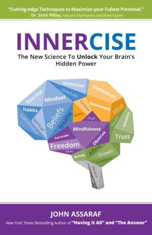 Book Innercise: The New Science to Unlock Your Brain's Hidden Power