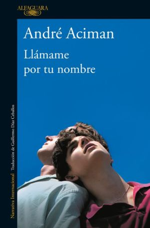 Book Llamame por tu nombre / Call Me by Your Name