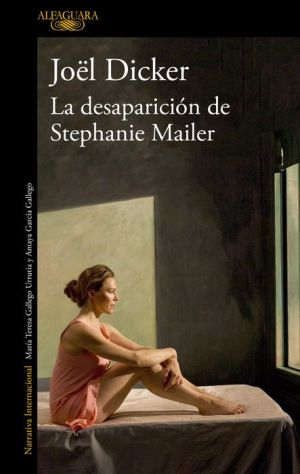 Book La desaparicion de Stephanie Mailer / The Disappearance of Stephanie Mailer