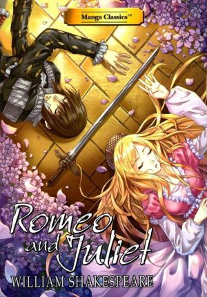 Romeo and Juliet: Manga Classics