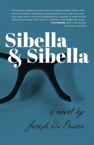 Sibella & Sibella: A Novel
