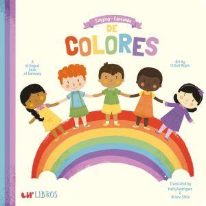 Book Singing - Cantando De Colores: A Bilingual Book of Harmony