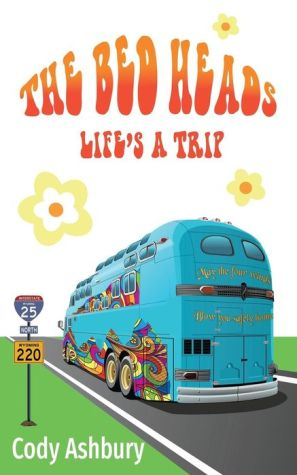 The Bed Heads: Life's a Trip|Paperback