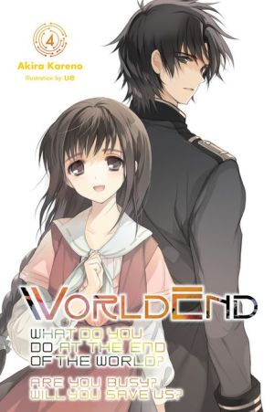 Book WorldEnd: What Do You Do at the End of the World? Are You Busy? Will You Save Us?, Vol. 4