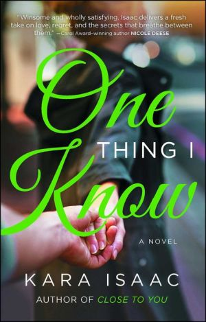 One Thing I Know: A Novel