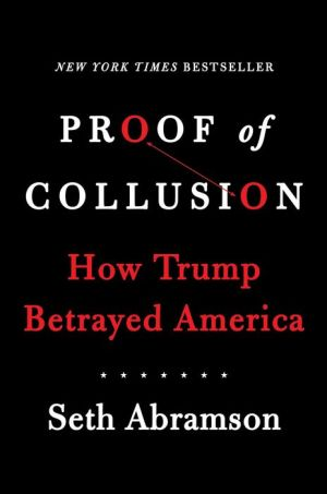 Book Proof of Collusion: How Trump Betrayed America