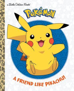 A Friend Like Pikachu! (Pokemon)