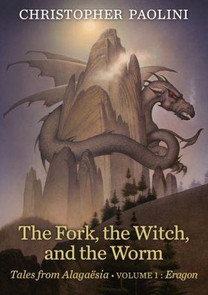 Book The Fork, the Witch, and the Worm: Tales from Alagaesia (Volume 1: Eragon)