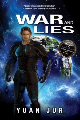 War And Lies: Book II Of The Citadel 7 Saga