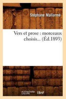Vers Et Prose: Morceaux Choisis... (Ed.1893)