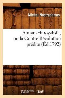 Almanach Royaliste, Ou La Contre-Revolution Predite (Ed.1792)