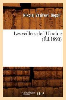 Les Veillees de L'Ukraine (Ed.1890)