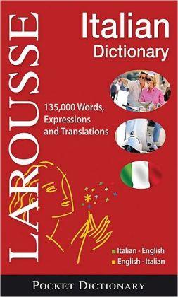 Larousse Pocket Dictionary : Italian-English / English-Italian