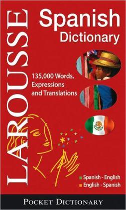 Larousse Pocket Spanish/English English/Spanish Dictionary