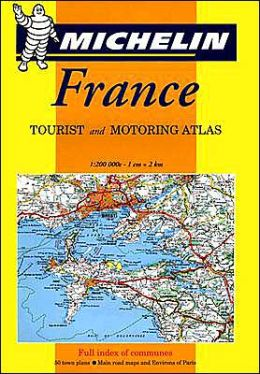 France: Tourist and Motoring Atlas