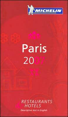 Michelin Guide Paris 2007