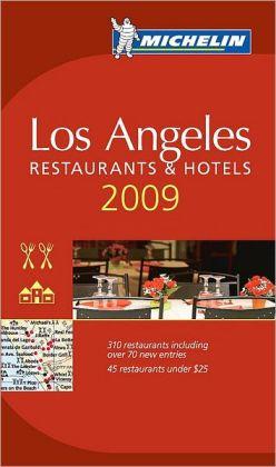Michelin Guide: Los Angeles 2009
