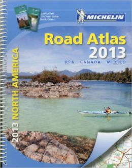 Michelin North America Road Atlas 2013