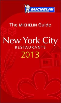 MICHELIN RED Guide New York City 2013
