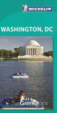 Michelin Green Guide Washington D.C.