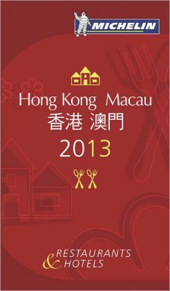 MICHELIN Guide Hong Kong & Macau 2013