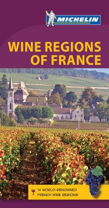 Michelin Green Guide Wine Regions of France
