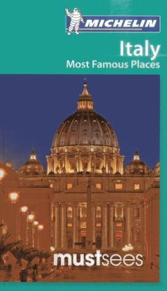 Michelin Must See Italy Most Famous Places