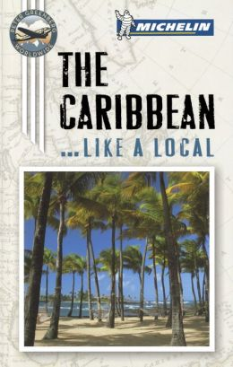 Michelin The Caribbean Port Cities (Enhanced Edition)
