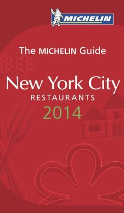 Michelin Guide New York City Restaurants 2014