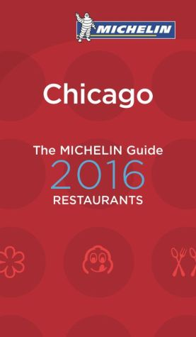 MICHELIN Guide Chicago 2016