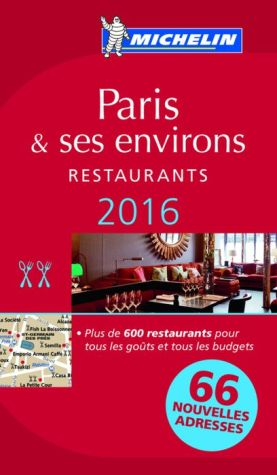 MICHELIN Guide Paris & ses environs 2016