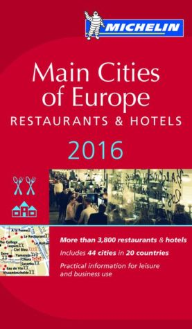 MICHELIN Guide Main Cities of Europe 2016: Restaurants & Hotels