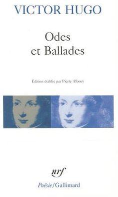 Odes et Ballades: Avec Les Orientales