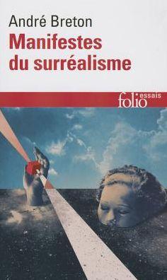 Les Manifestes du Surrealisme