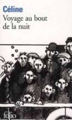 Voyage Au Bout de la Nuit (Journey to the End of the Night)