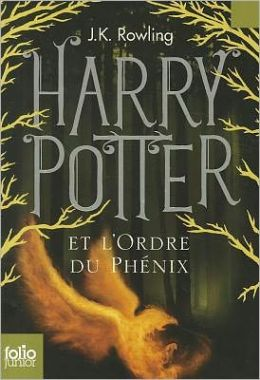 Harry Potter et L'Ordre du Phenix (Harry Potter and the Order of the Phoenix) (Harry Potter #5)