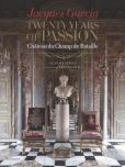 Book Cover Image. Title: Jacques Garcia:  Twenty Years of Passion: Chateau du Champ de Bataille, Author: Jacques Garcia