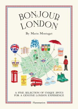 Bonjour London: The Bonjour City Map-Guides