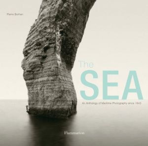 The Sea: An Anthology of Maritime Photography