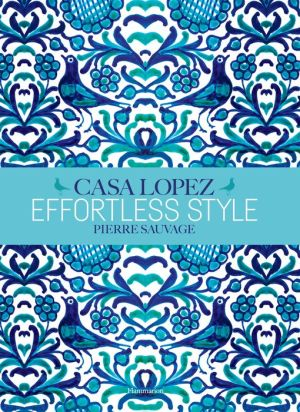 Effortless Style: Casa Lopez