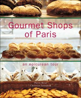 Gourmet Shops of Paris