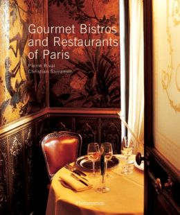 Gourmet Bistros and Restaurants of Paris