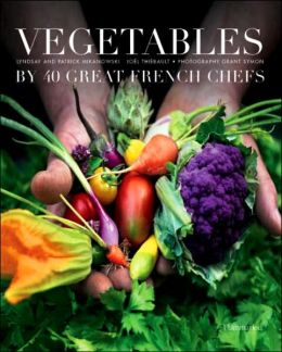 Vegetables 40 Great French Chefs