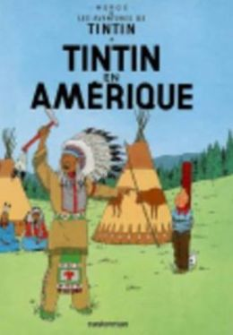 Tintin en Amerique (Tintin in America)