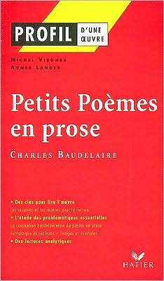 Petits Poemes En Prose: (1869)