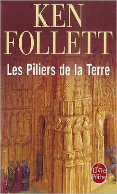 Les Piliers de la Terre (The Pillars of the Earth)